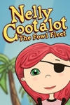 Nelly Cootalot and the Fowl Fleet