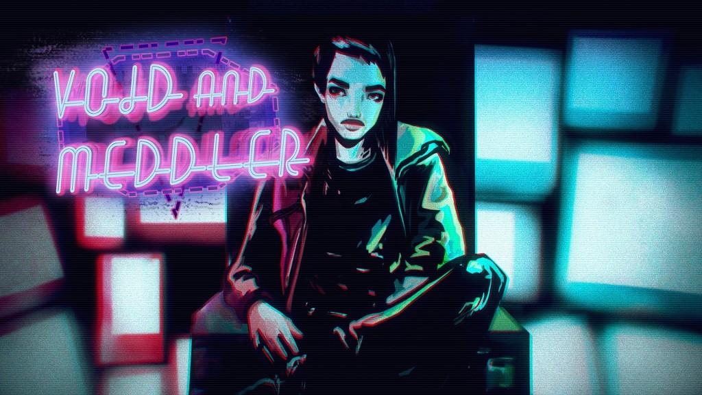 Void & Meddler - Episode 1