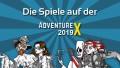 Die Spiele auf der AdventureX 2019