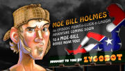 Moe Bill Holmes: Redneck Detective