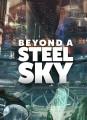 Beyond a Steel Sky ab sofort spielbar, für Steam demnächst