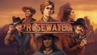 Demo zu Rosewater verfügbar