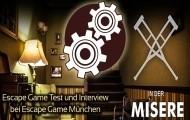 Wir befreien uns aus der Misere: Neues Escape Game aus München im Test