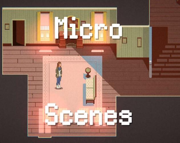 Micro Scenes