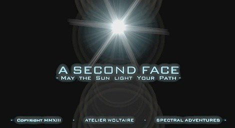 A Second Face 2 - May the Sun Light your Path